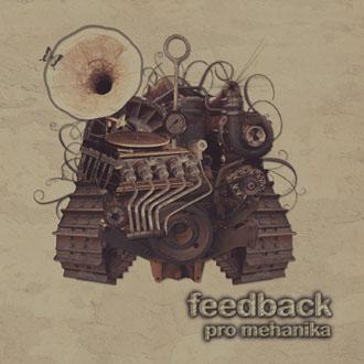 FEEDBACK – Pro mehanika (2009)